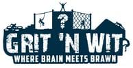 Grit N Wit - Where Brain meets Brawn